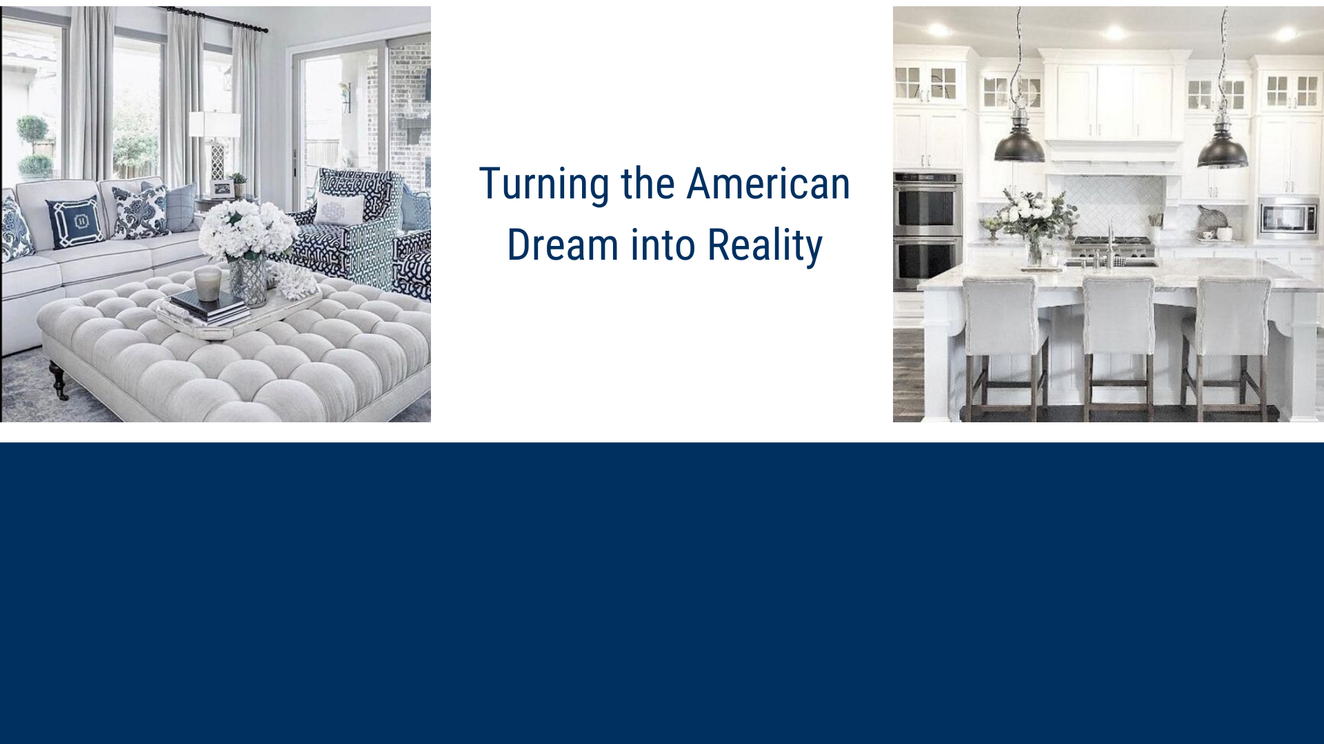 Turning the American Dream into Reality